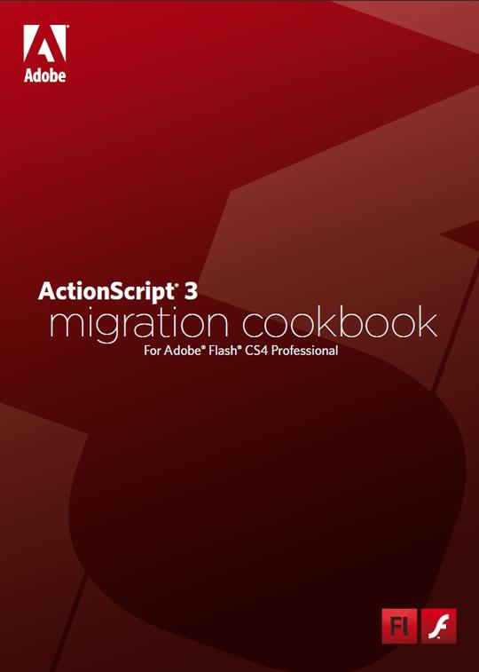 Flash Freebie: ActionScript 3.0 Migration Cookbook