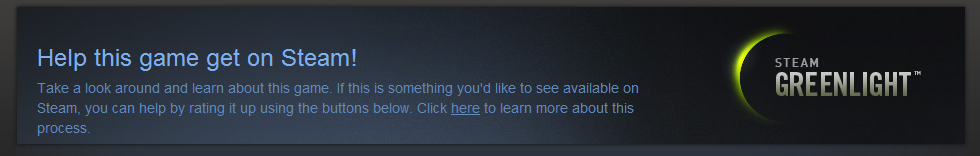 Steam Greenlight, Help Get This Game on Steam!