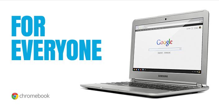 Chromebook For Everyone